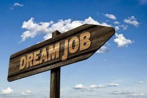 Skilt med teksten Dream Job